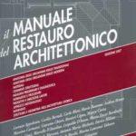 Il manuale del restauro architettonico