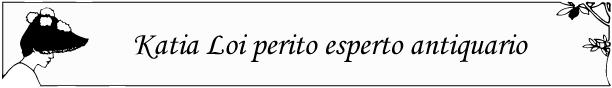 katia_loi_esperto_antiquariale