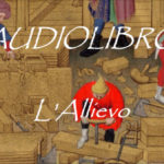 "02-Antiquaria: ""L' Allievo"" diventa un audiolibro"